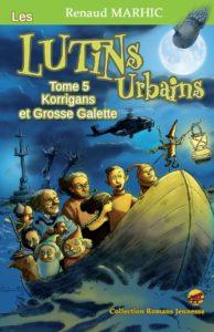 Korrigans et Grosse Galette – Les Lutins Urbains tome 5