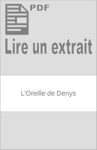 L'Oreille de Denys : extrait