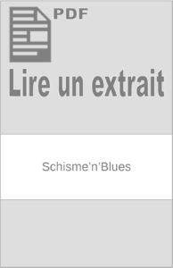Schisme'n'Blues : extrait
