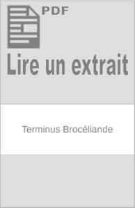 Terminus Brocéliande : extrait